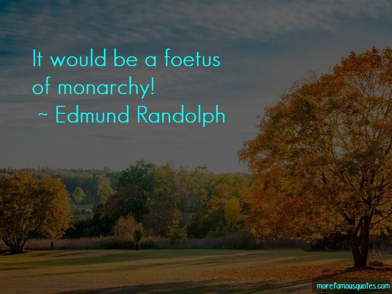 Edmund Randolph Quotes