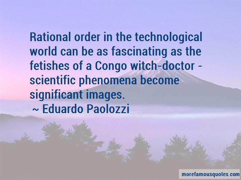 Eduardo Paolozzi Quotes Pictures 2