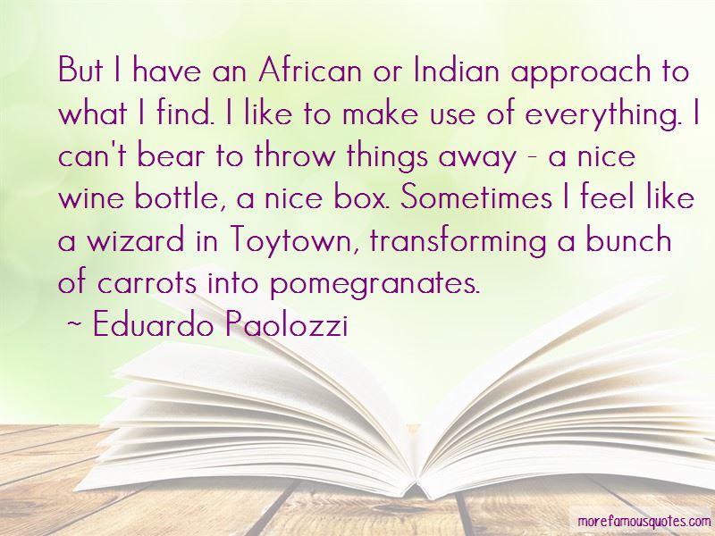 Eduardo Paolozzi Quotes
