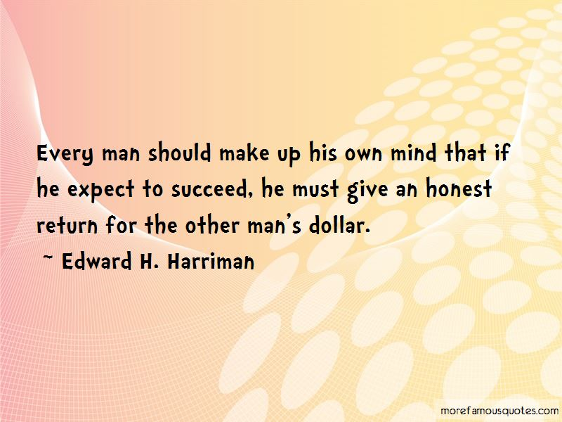 Edward H. Harriman Quotes Pictures 2