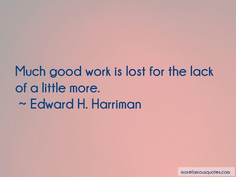 Edward H. Harriman Quotes