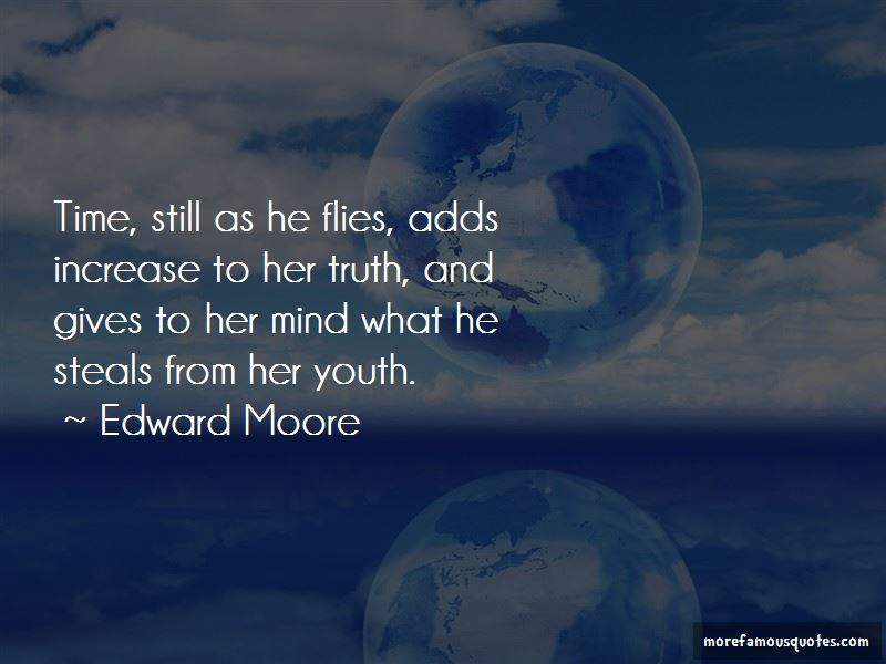 Edward Moore Quotes Pictures 2