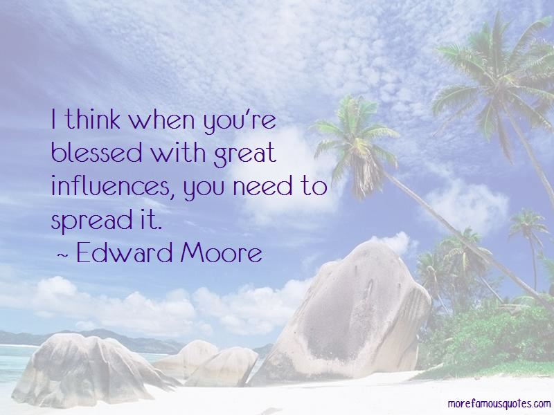 Edward Moore Quotes Pictures 3