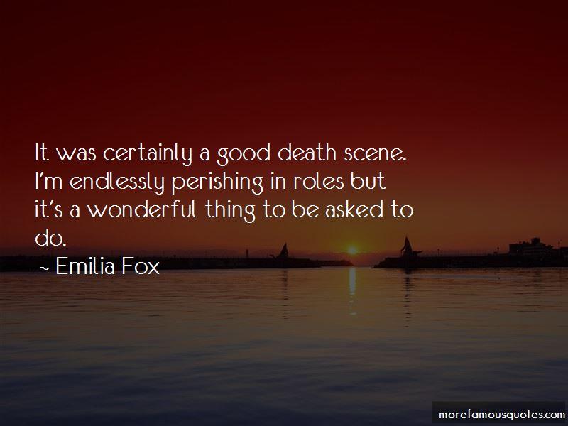 Emilia Fox Quotes Pictures 3