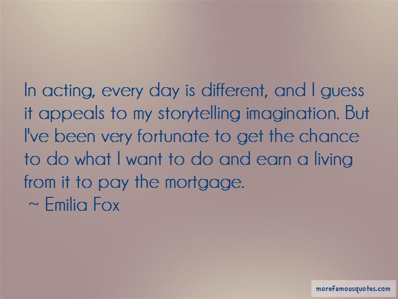 Emilia Fox Quotes