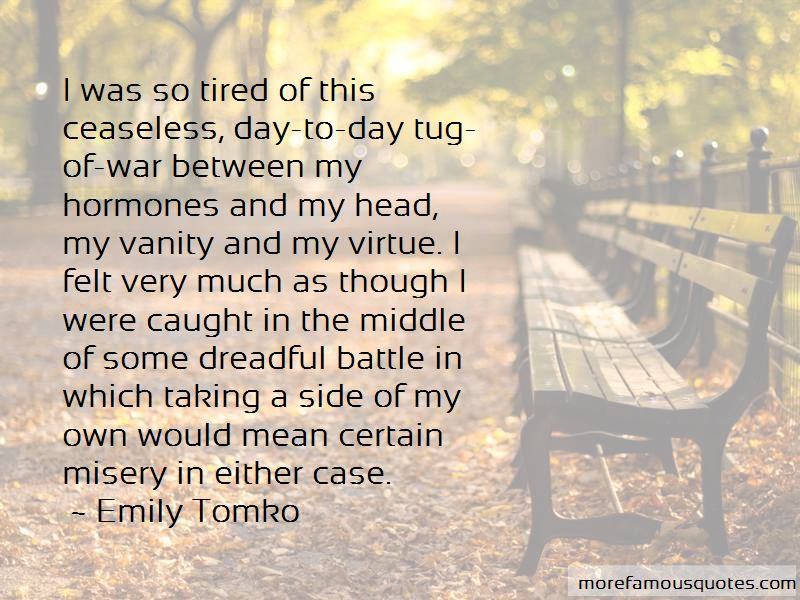 Emily Tomko Quotes