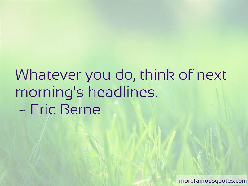 Eric Berne Quotes Pictures 4