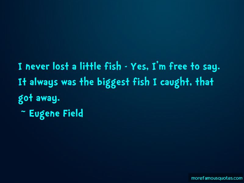 Eugene Field Quotes Pictures 4