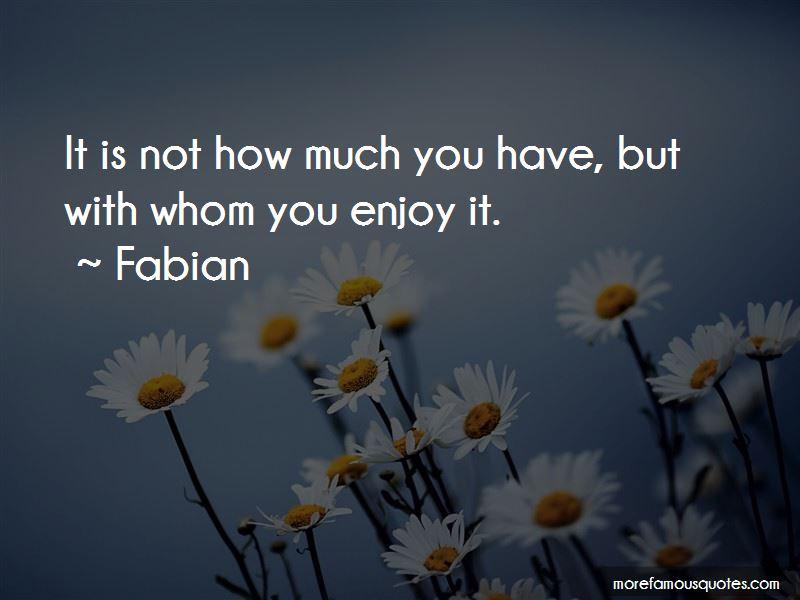 Fabian Quotes Pictures 4