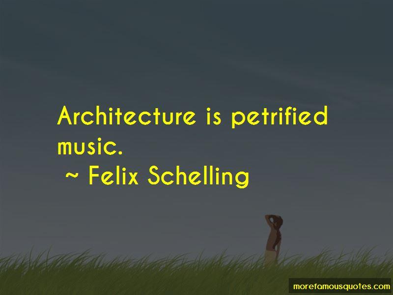 Felix Schelling Quotes Pictures 2
