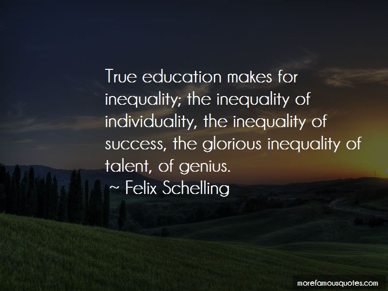 Felix Schelling Quotes