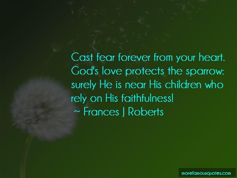 Frances J Roberts Quotes