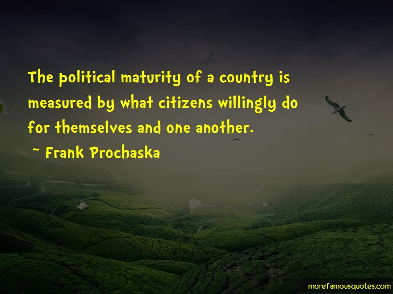 Frank Prochaska Quotes Pictures 3