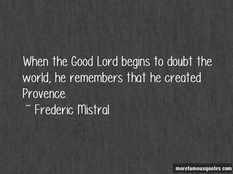 Frederic Mistral Quotes Pictures 3