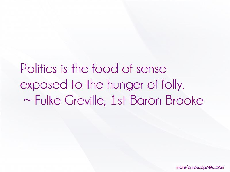 Fulke Greville, 1st Baron Brooke Quotes Pictures 3