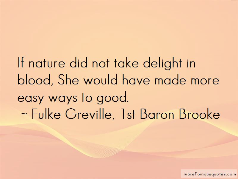 Fulke Greville, 1st Baron Brooke Quotes Pictures 4