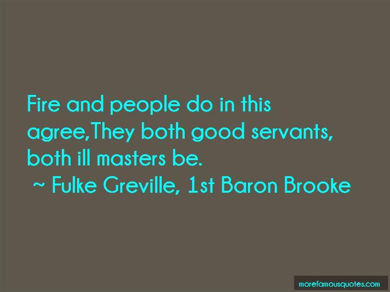 Fulke Greville, 1st Baron Brooke Quotes