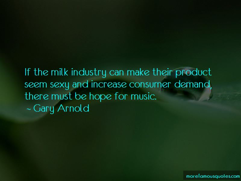 Gary Arnold Quotes