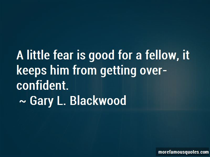 Gary L. Blackwood Quotes Pictures 3