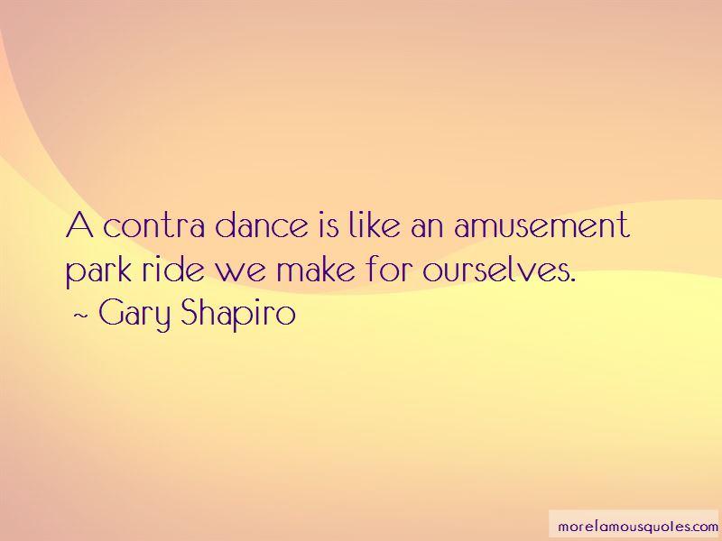 Gary Shapiro Quotes