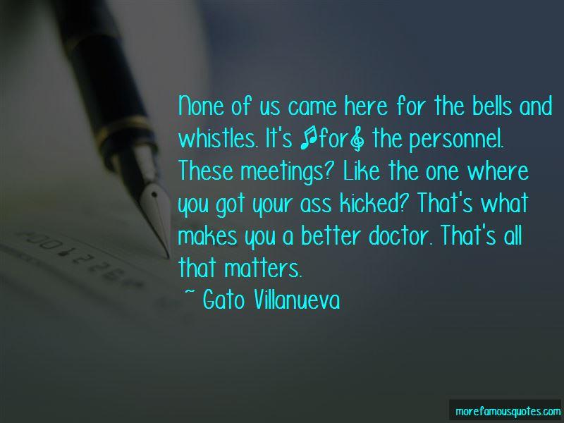 Gato Villanueva Quotes