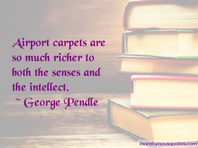 George Pendle Quotes