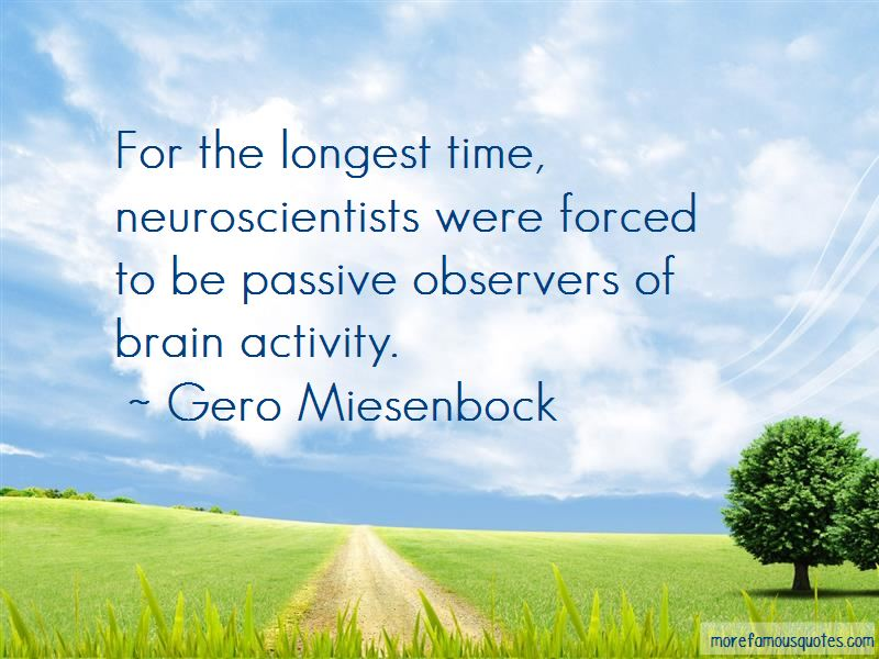 Gero Miesenbock Quotes Pictures 2