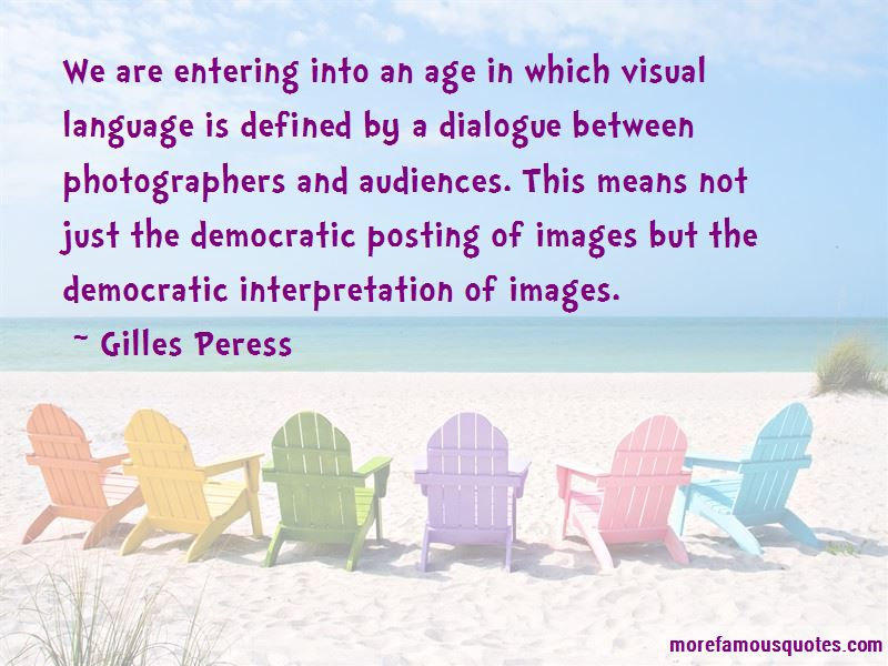 Gilles Peress Quotes Pictures 4