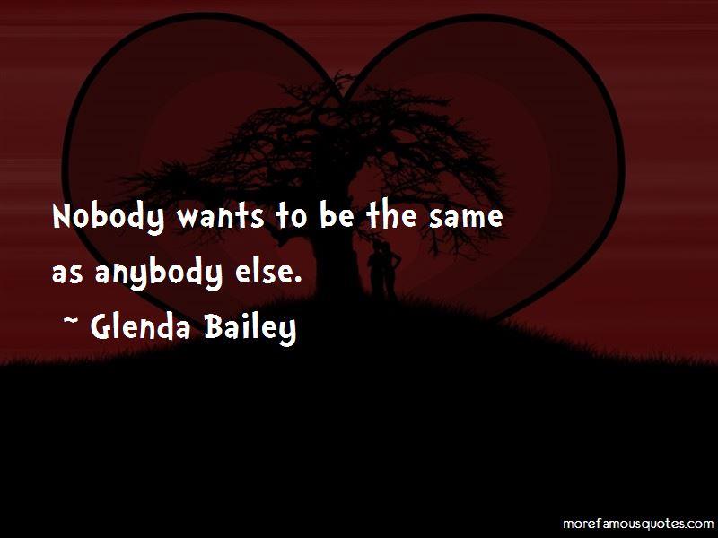 Glenda Bailey Quotes