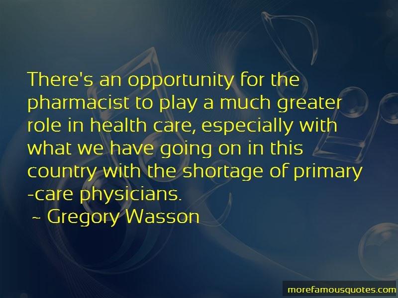 Gregory Wasson Quotes Pictures 2