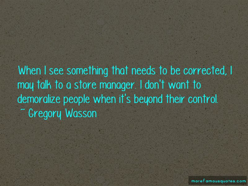 Gregory Wasson Quotes Pictures 3