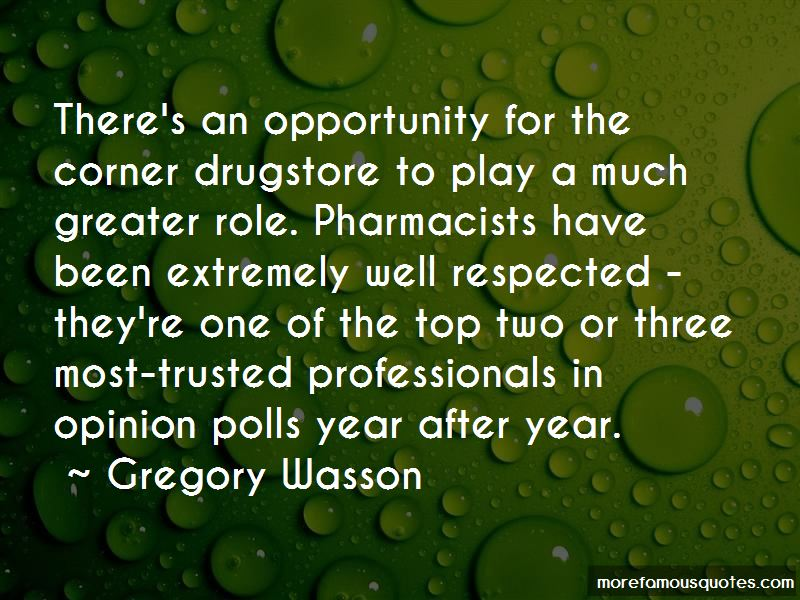 Gregory Wasson Quotes
