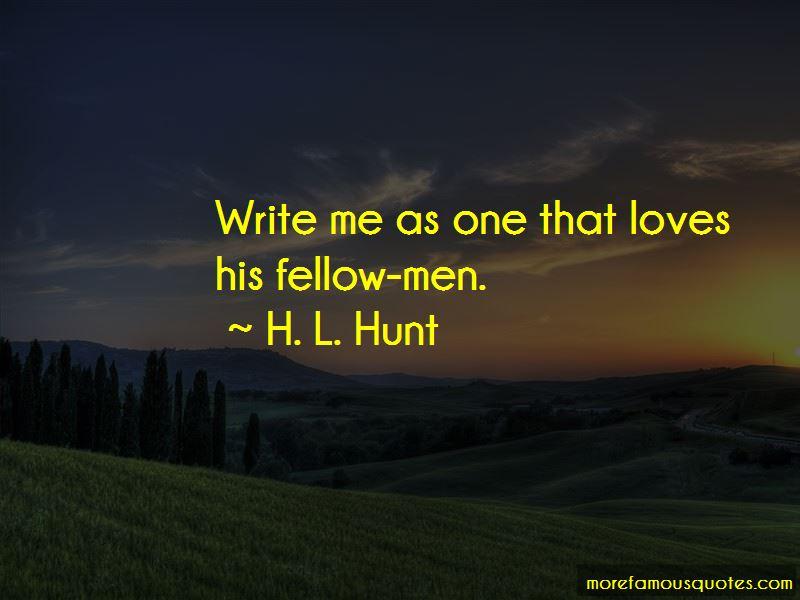 H. L. Hunt Quotes