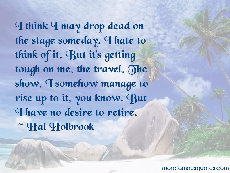 Hal Holbrook Quotes