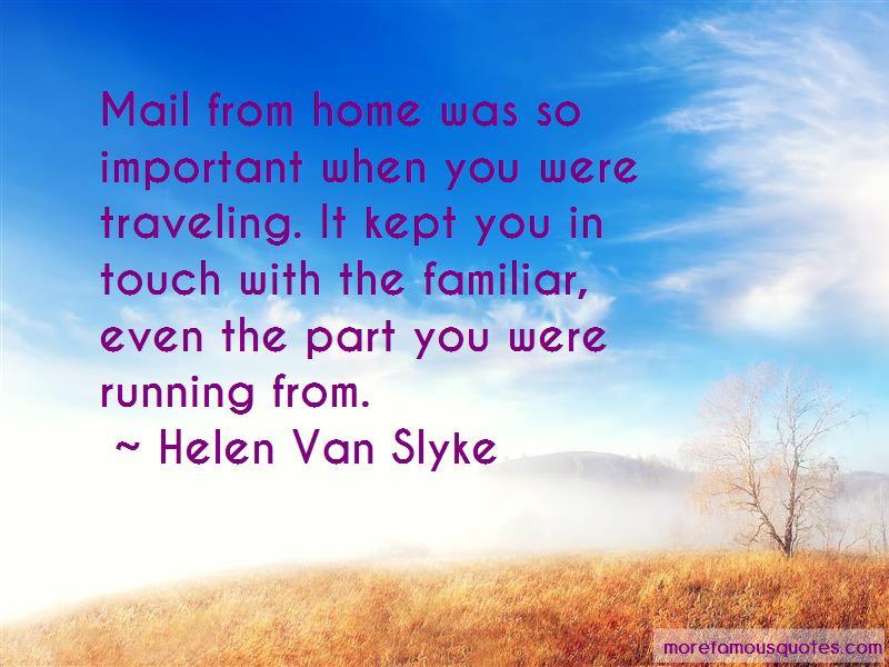 Helen Van Slyke Quotes Pictures 2