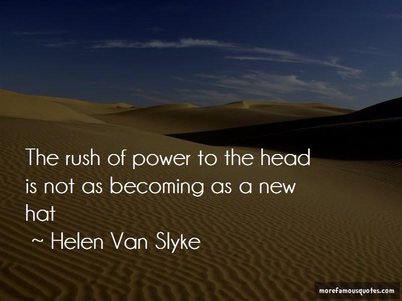 Helen Van Slyke Quotes Pictures 3