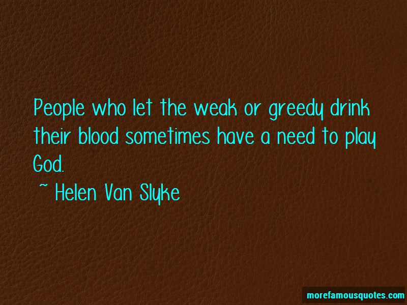 Helen Van Slyke Quotes