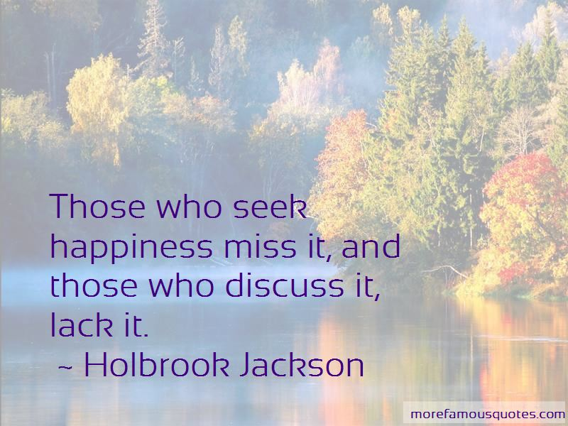 Holbrook Jackson Quotes Pictures 2