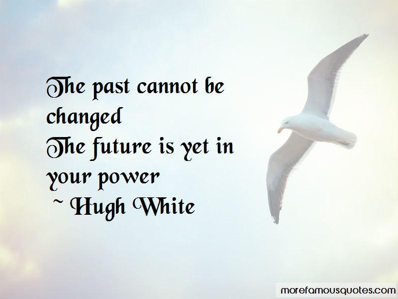 Hugh White Quotes Pictures 2