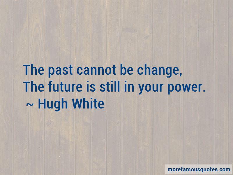 Hugh White Quotes