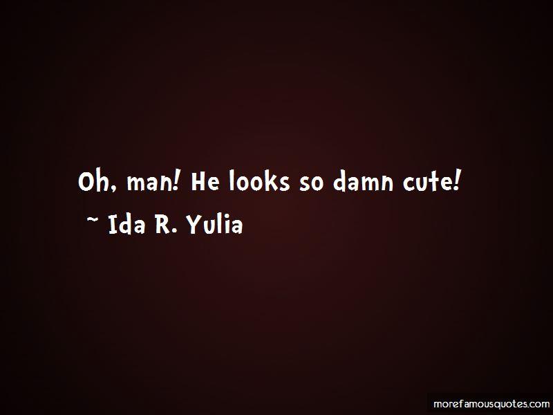 Ida R. Yulia Quotes Pictures 2