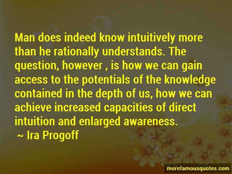 Ira Progoff Quotes Pictures 2
