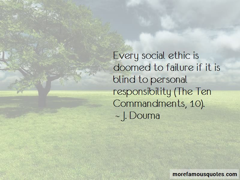 J. Douma Quotes