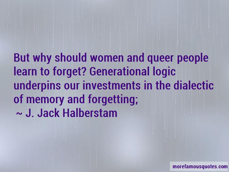 J. Jack Halberstam Quotes Pictures 3