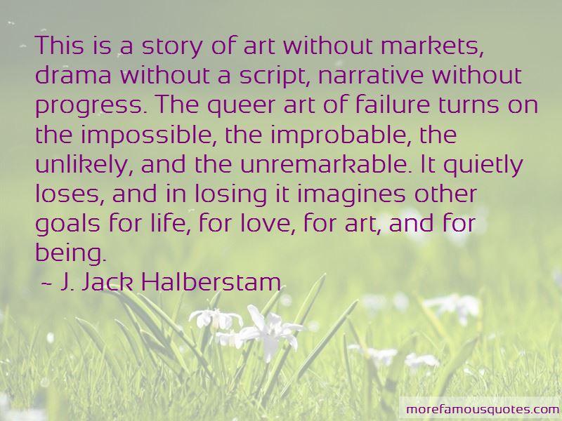 J. Jack Halberstam Quotes Pictures 4