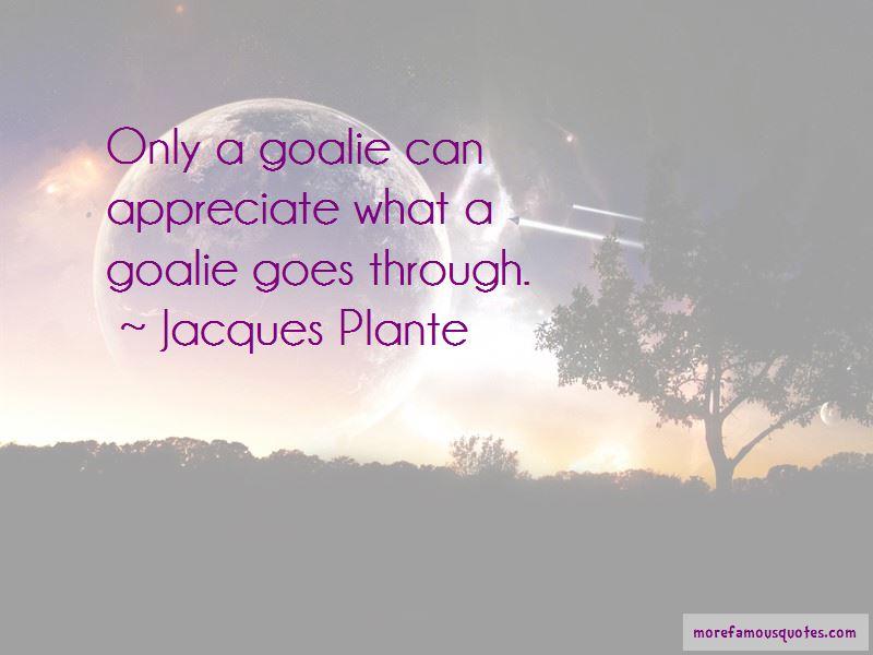 Jacques Plante Quotes Pictures 2