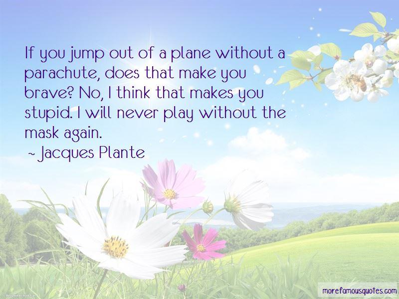 Jacques Plante Quotes Pictures 3