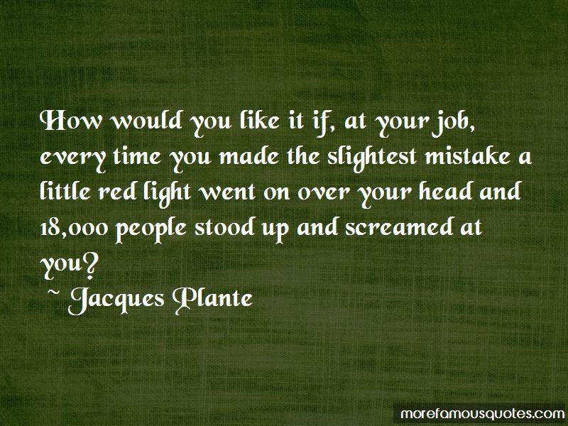 Jacques Plante Quotes