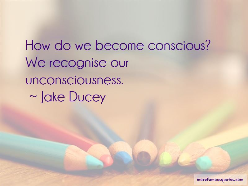 Jake Ducey Quotes