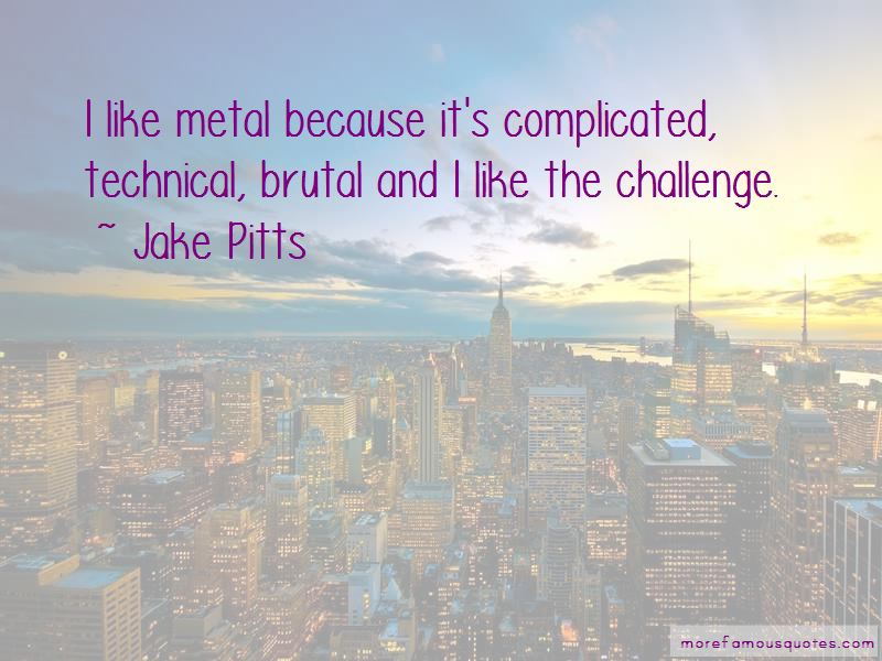 Jake Pitts Quotes Pictures 2